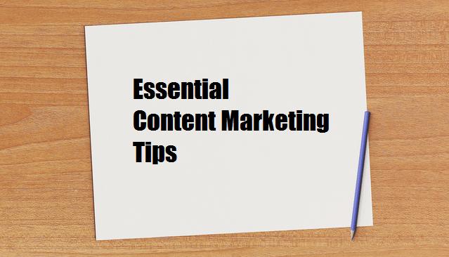 Essential Content Marketing Tips