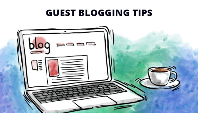 Guest Blogging Tips